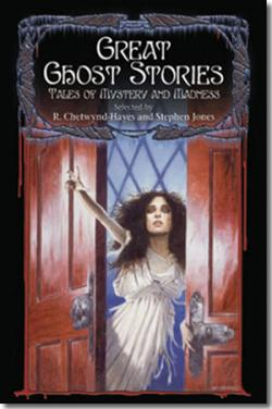 Great Ghost Stories: Tales of Mystery and Madness