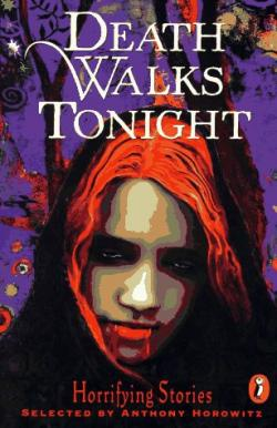 Death Walks Tonight: Horrifying Stories , 1996