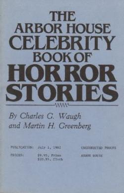 The Arbor House Celebrity Book of Horror Stories , Paperback, 1982