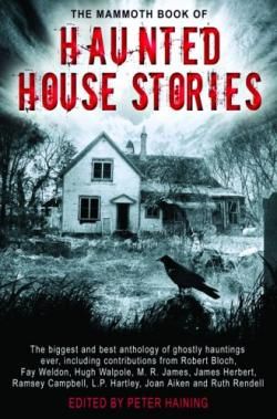 The Mammoth Book of Haunted House Stories - expanded