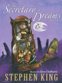 The Secretary of Dreams Volume Two