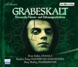 Grabeskalt Klassische Horror- und Schauer- geschichten, 2012