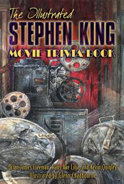 The Illustrated Stephen King MOVIE Trivia Book, 2013