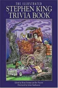 The Illustrated Stephen King Trivia Book, 2005