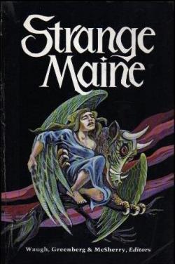 Strange Maine, 1986
