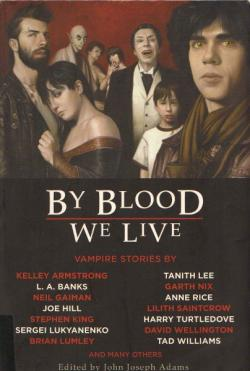 By Blood We Live, Aug 2009