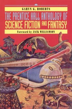 The Prentice Hall Anthology of Science Fiction and Fantasy, 2000
