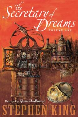 The Secretary of Dreams Volume One, 2006