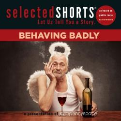 Selected Shorts Behaving Badly, 2013