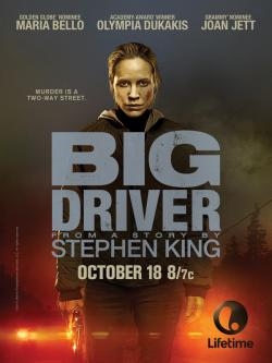 Big Driver, Movie Poster, Oct 18, 2014