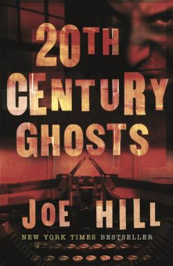 20th Century Ghosts, ebook, Sep 18, 2008