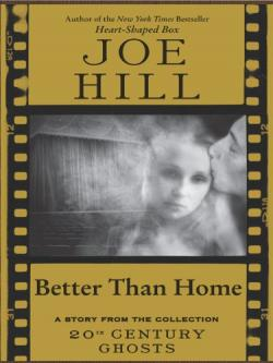 Better Than Home, 1999