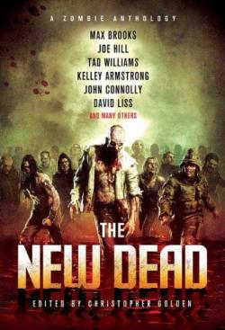 The New Dead: A Zombie Anthology , Paperback, Feb 16, 2010