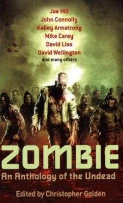 Als Zombie: An Anthology of the Undead, Piatkus, Paperback, Great Britain, 2010