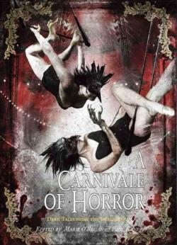 A Carnivale of Horror: Dark Tales from the Fairground, Oct 2012