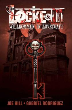 Locke & Key 1: Welcome To Lovecraft, Paperback, Sep 16, 2009