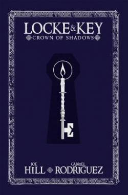 Locke & Key 3: Crown of Shadows, Hardcover, Jan 01, 2014