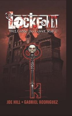 Locke & Key 1: Welcome To Lovecraft, Hardcover, Oct 07, 2008