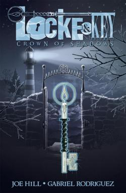 Locke & Key 3: Crown of Shadows, Hardcover, Aug 24, 2010