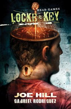 Locke & Key 2: Head Games, Hardcover, 2009