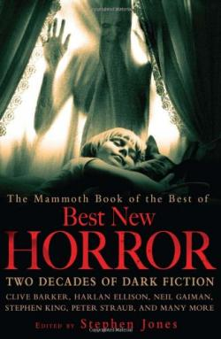The Mammoth Book of the Best of Best New Horror, 2010