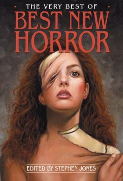 The Very Best of the Best of New Horror , Hardcover, 2011