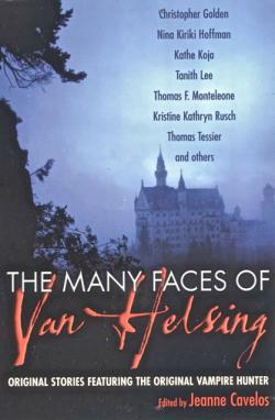 The Many Faces of Van Helsing , 2004
