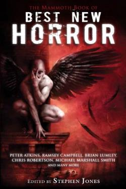The Mammoth Book of Best New Horror 21 , Nov 02, 2010