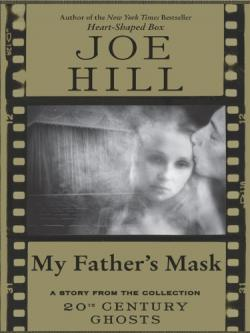 My Father's Mask, ebook, Feb 03, 2009