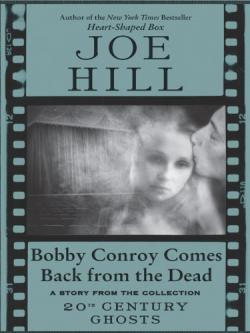 Bobby Conroy Comes Back From The Dead, ebook, Feb 03, 2009