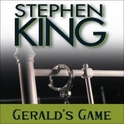 Gerald's Game, Audio Book, Aug 01, 2008