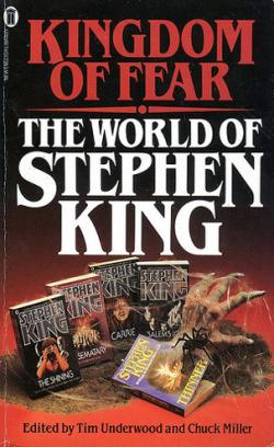 Kingdom of Fear - The World of Stephen King, Paperback, 1987