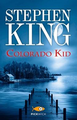 The Colorado Kid, Paperback, Jan 28, 2014