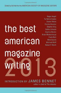 The Best American Magazine Writing 2013, 2013