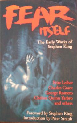 Fear Itself: The Early Works of Stephen King, Paperback, 1993