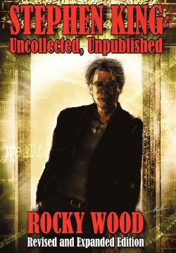 Stephen King: Uncollected, Unpublished, Hardcover, Sep 12, 2012