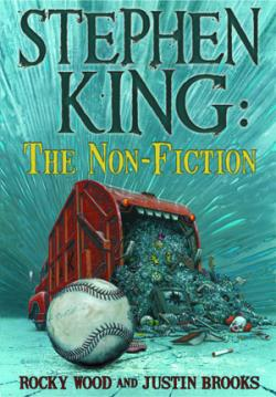 Stephen King: The Non-Fiction, Hardcover, Apr 2009