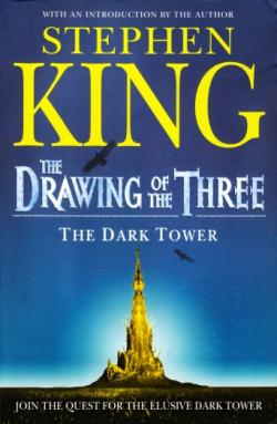 The Dark Tower - The Drawing of the Three, Paperback, 2005