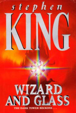 The Dark Tower - Wizard and Glass, Hardcover, 1998