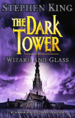 The Dark Tower - Wizard and Glass, Paperback, 2003