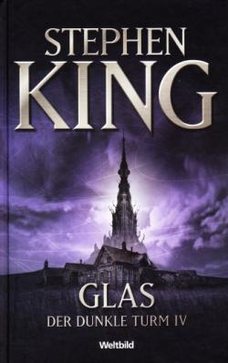 The Dark Tower - Wizard and Glass, Hardcover, 2007