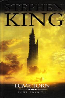 The Dark Tower - The Dark Tower, Hardcover, 2010