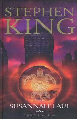The Dark Tower - Song of Susannah, Hardcover, 2009