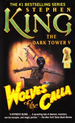 The Dark Tower - Wolves of the Calla, Paperback, Jun 2005