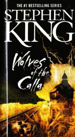 The Dark Tower - Wolves of the Calla, Hardcover, 2006