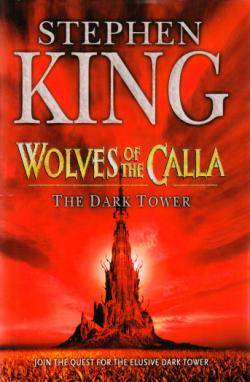 The Dark Tower - Wolves of the Calla, Hardcover, Nov 04, 2003