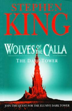 The Dark Tower - Wolves of the Calla, Paperback, 2005