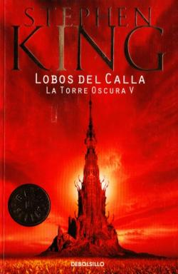 The Dark Tower - Wolves of the Calla, Paperback, Mar 2005