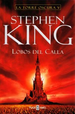 The Dark Tower - Wolves of the Calla, Hardcover, Jun 2004
