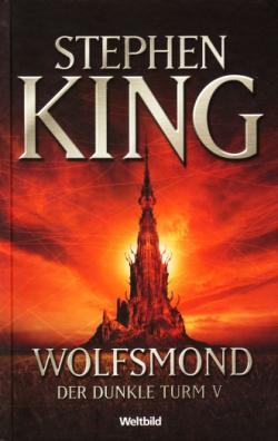 The Dark Tower - Wolves of the Calla, Hardcover, 2007